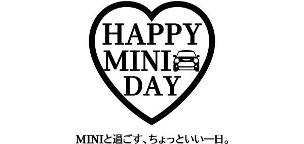 HAPPY MINI DAY. MINIと過ごす、ちょっといい一日。